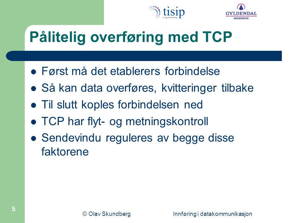 Pålitelig overføring med TCP