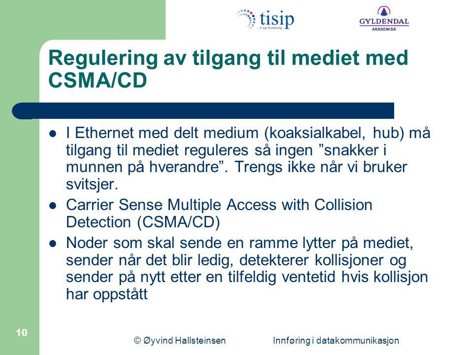 Regulering av tilgang til mediet med CSMA/CD