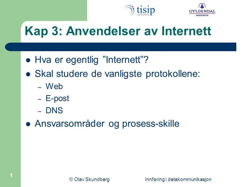 Kap 3: Anvendelser av Internett
