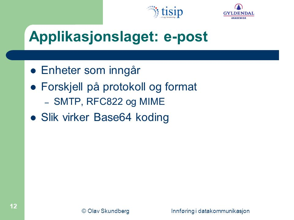 Applikasjonslaget: e-post