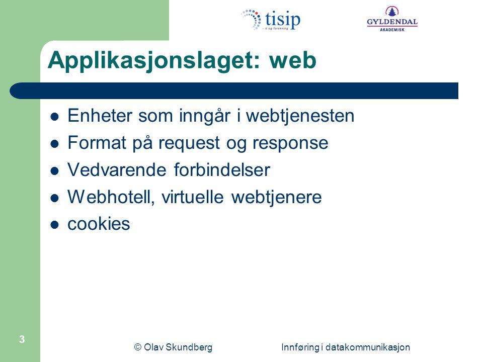 Applikasjonslaget: web
