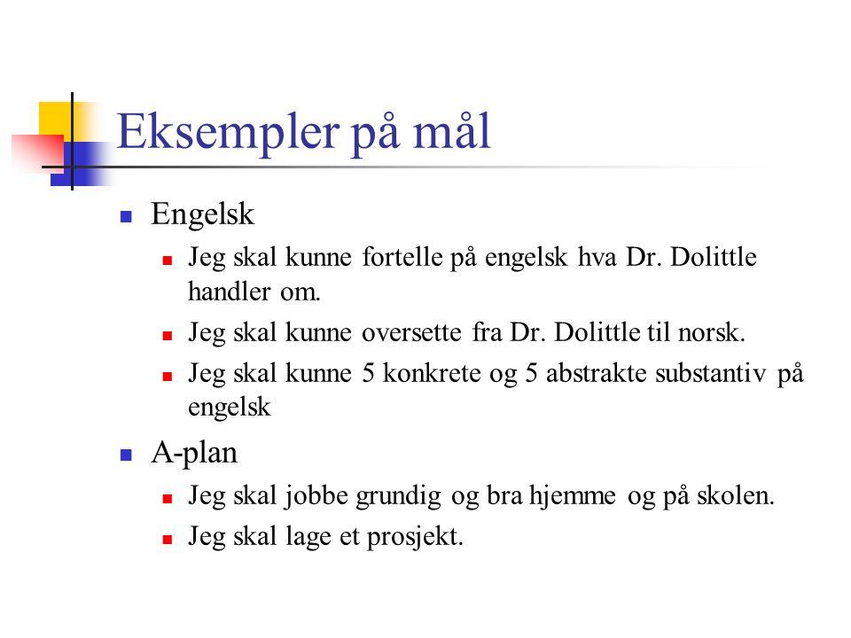 Eksempler på mål Engelsk A-plan