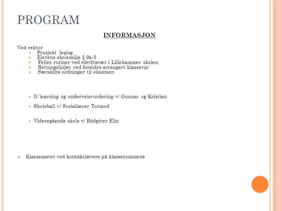PROGRAM Informasjon Ved rektor Prosjekt lesing