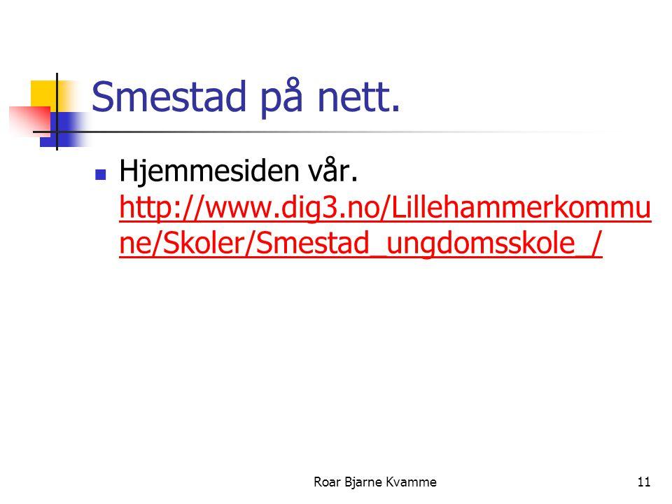 Smestad på nett. Hjemmesiden vår. http://www.dig3.no/Lillehammerkommune/Skoler/Smestad_ungdomsskole_/