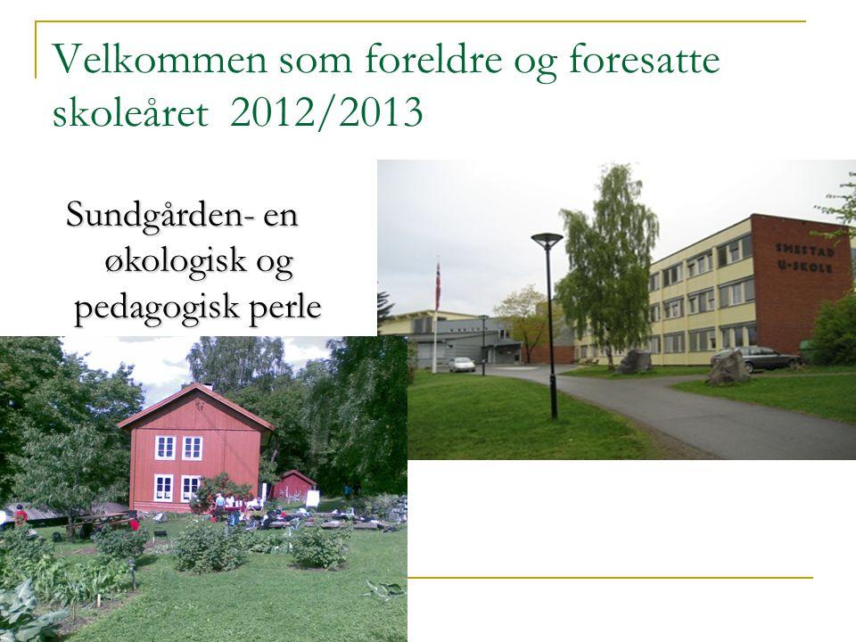 Velkommen som foreldre og foresatte skoleåret 2012/2013
