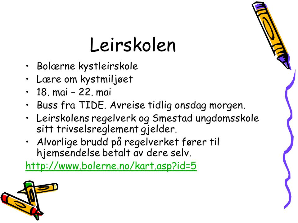 Leirskolen Bolærne kystleirskole Lære om kystmiljøet 18. mai – 22. mai