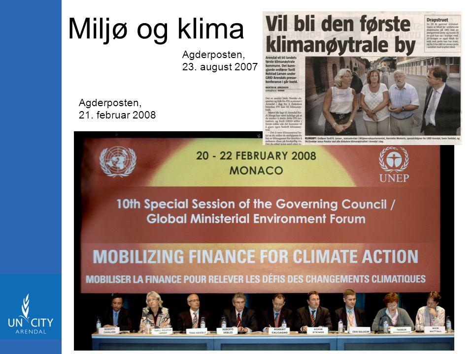 Miljø og klima Agderposten, 23. august 2007 Agderposten,
