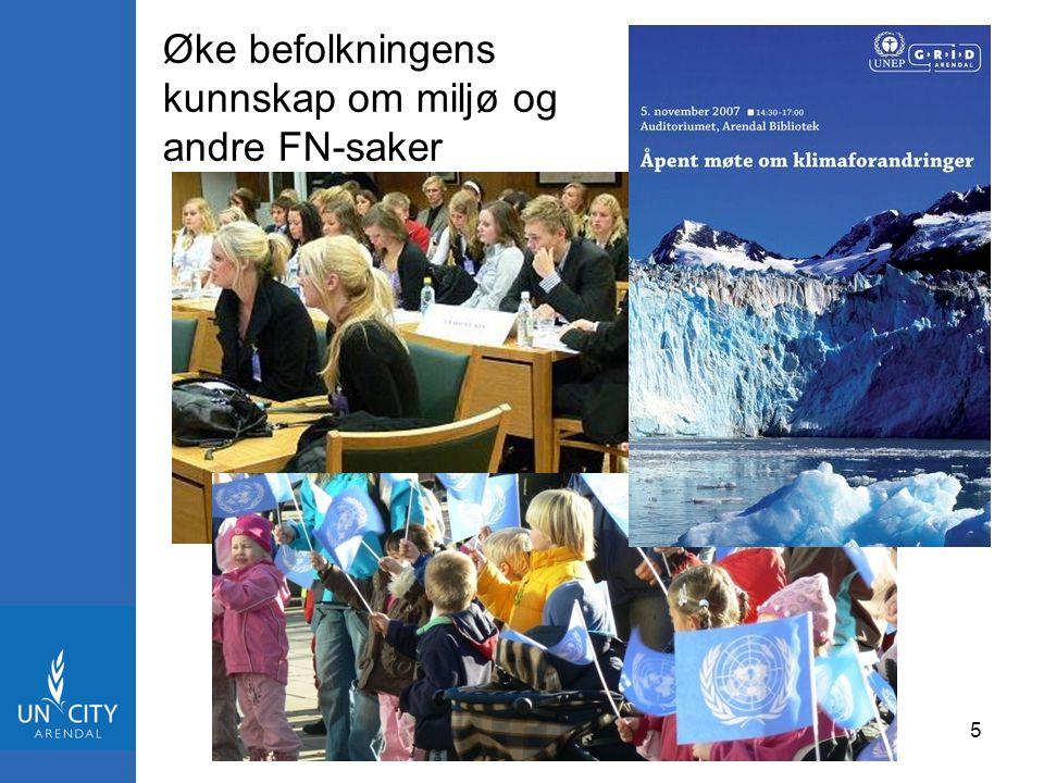 Øke befolkningens kunnskap om miljø og andre FN-saker