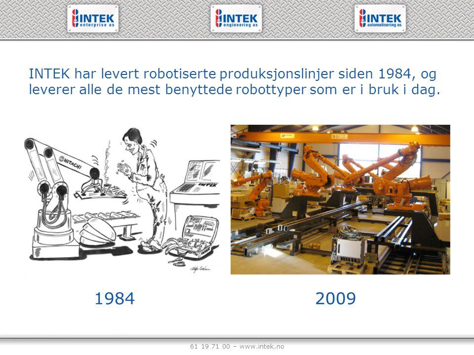 INTEK har levert robotiserte produksjonslinjer siden 1984, og leverer alle de mest benyttede robottyper som er i bruk i dag.