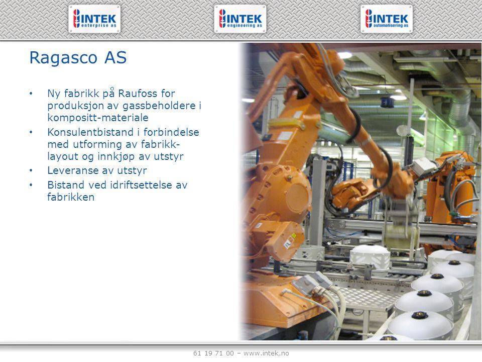 Ragasco AS Ny fabrikk på Raufoss for produksjon av gassbeholdere i kompositt-materiale.