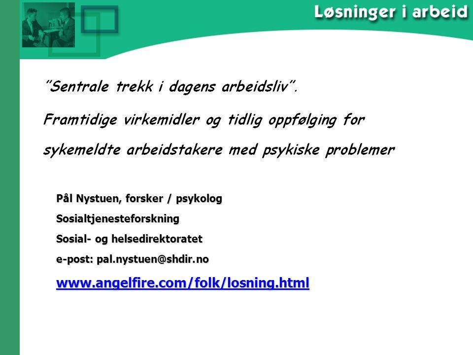 www.angelfire.com/folk/losning.html Pål Nystuen, forsker / psykolog