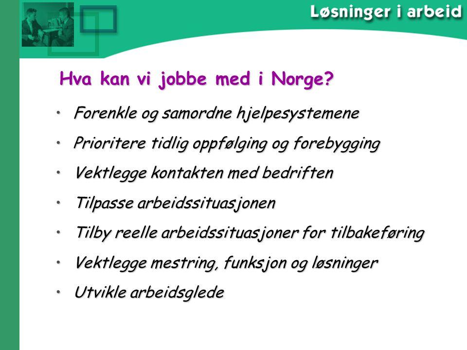 Hva kan vi jobbe med i Norge