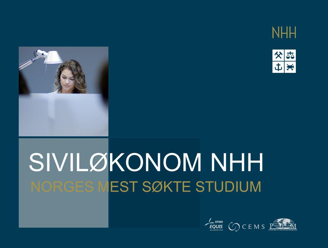 SIVILØKONOM NHH NORGES MEST SØKTE STUDIUM