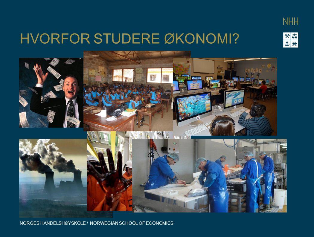 HVORFOR STUDERE ØKONOMI