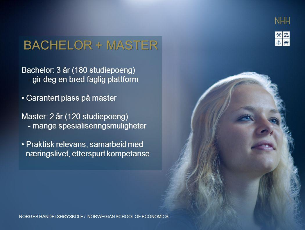 Bachelor: 3 år (180 studiepoeng) - gir deg en bred faglig plattform