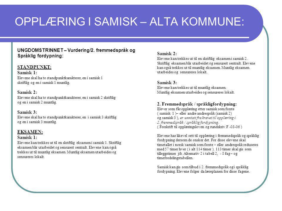 OPPLÆRING I SAMISK – ALTA KOMMUNE: