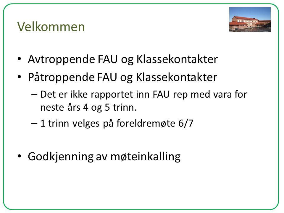 Velkommen Avtroppende FAU og Klassekontakter