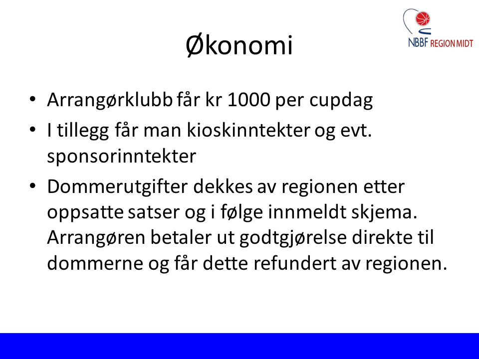 Økonomi Arrangørklubb får kr 1000 per cupdag