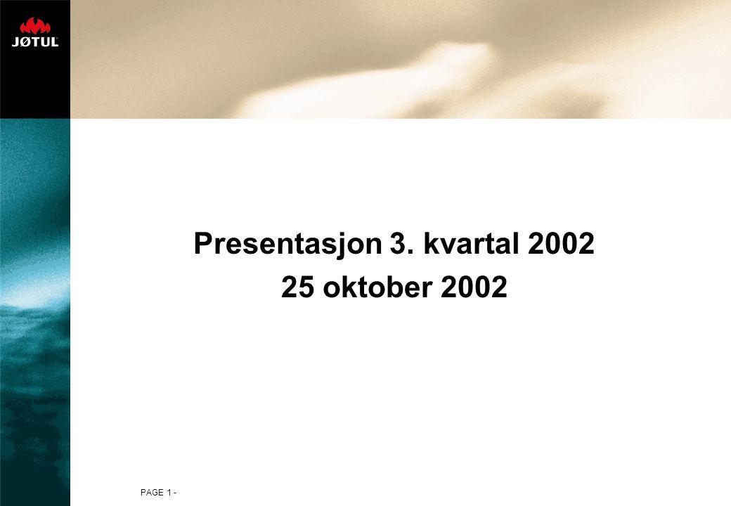 Presentasjon 3. kvartal 2002 25 oktober 2002