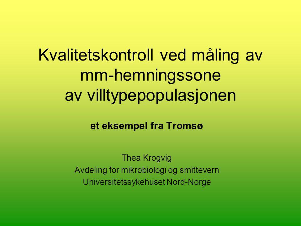 Kvalitetskontroll ved måling av mm-hemningssone av villtypepopulasjonen