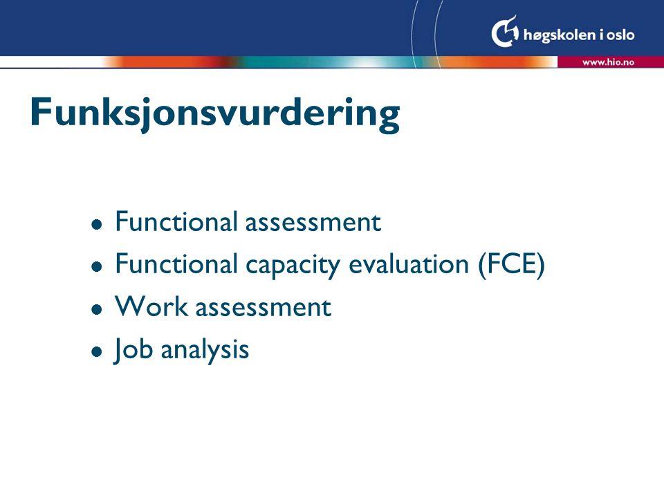 Funksjonsvurdering Functional assessment