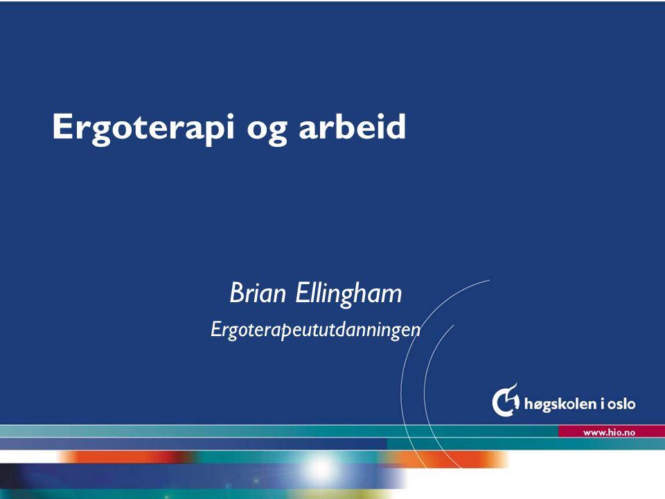 Brian Ellingham Ergoterapeututdanningen