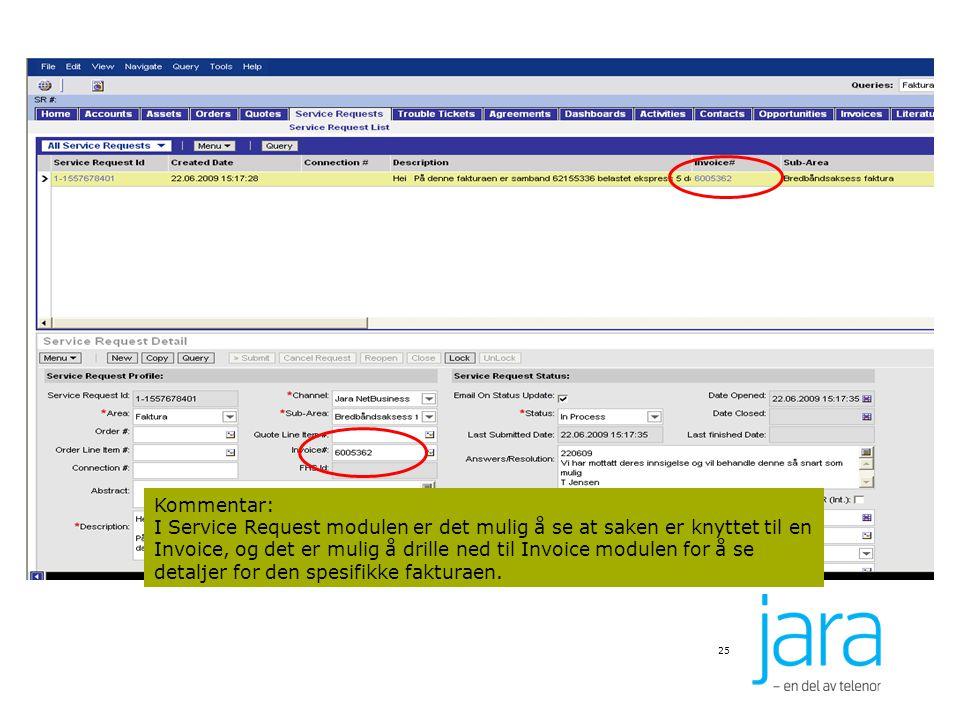 Kommentar: I Service Request modulen er det mulig å se at saken er knyttet til en Invoice, og det er mulig å drille ned til Invoice modulen for å se detaljer for den spesifikke fakturaen.