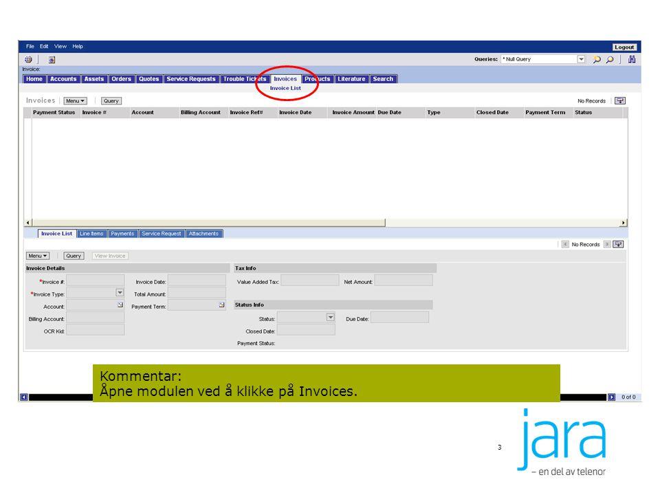 Kommentar: Åpne modulen ved å klikke på Invoices.
