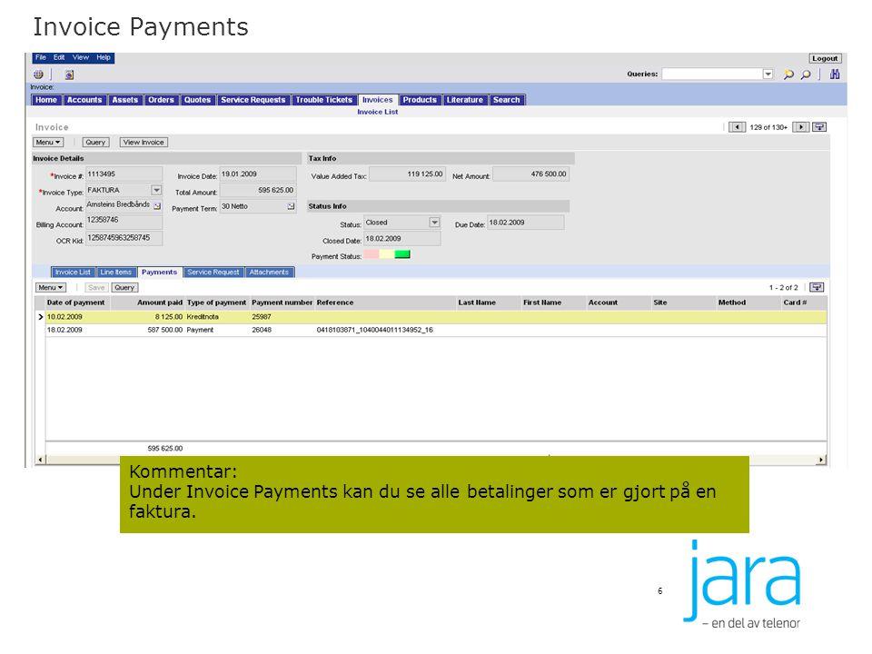 Invoice Payments Kommentar: Under Invoice Payments kan du se alle betalinger som er gjort på en faktura.
