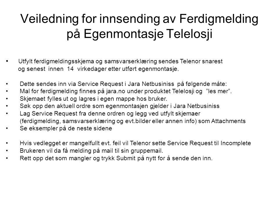 Veiledning for innsending av Ferdigmelding på Egenmontasje Telelosji