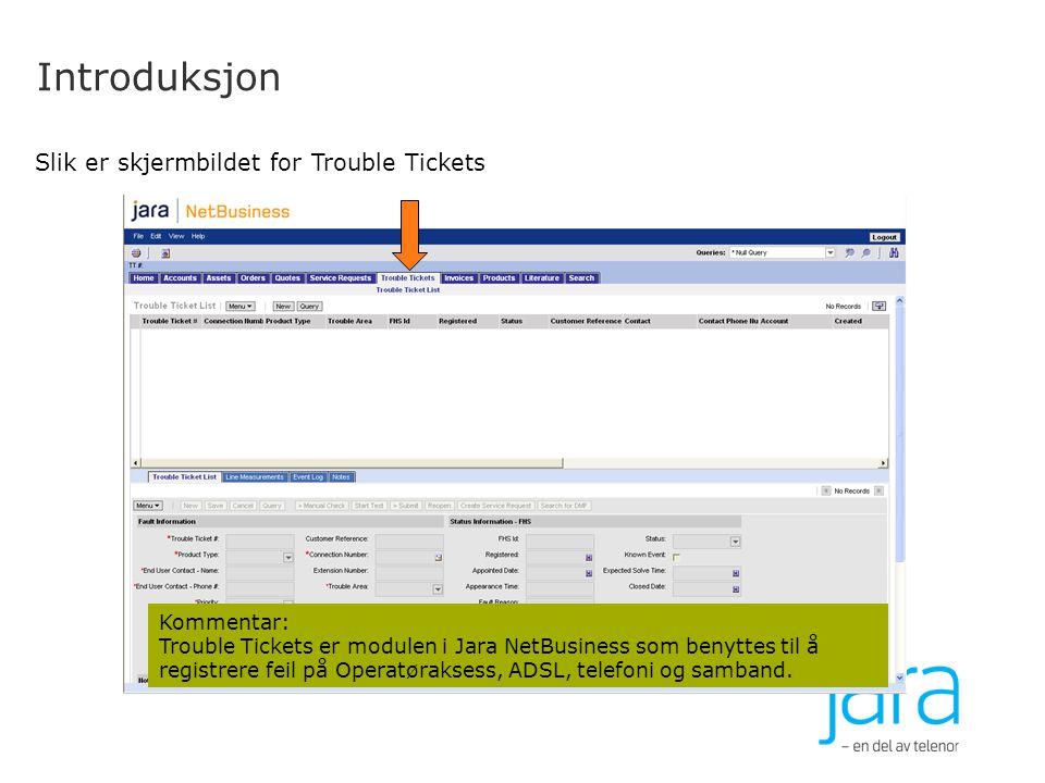 Introduksjon Slik er skjermbildet for Trouble Tickets