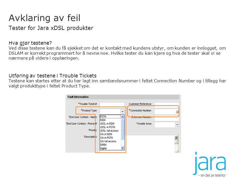 Avklaring av feil Tester for Jara xDSL produkter
