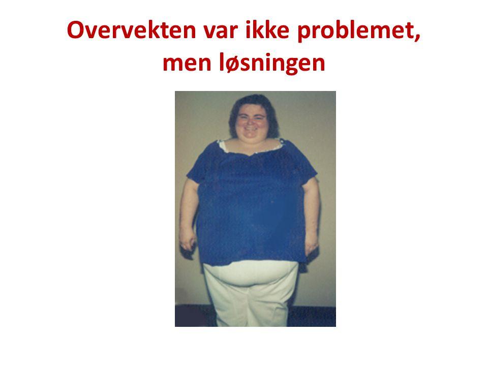 Overvekten var ikke problemet, men løsningen