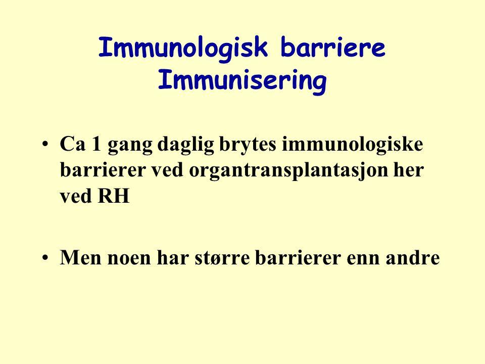 Immunologisk barriere Immunisering