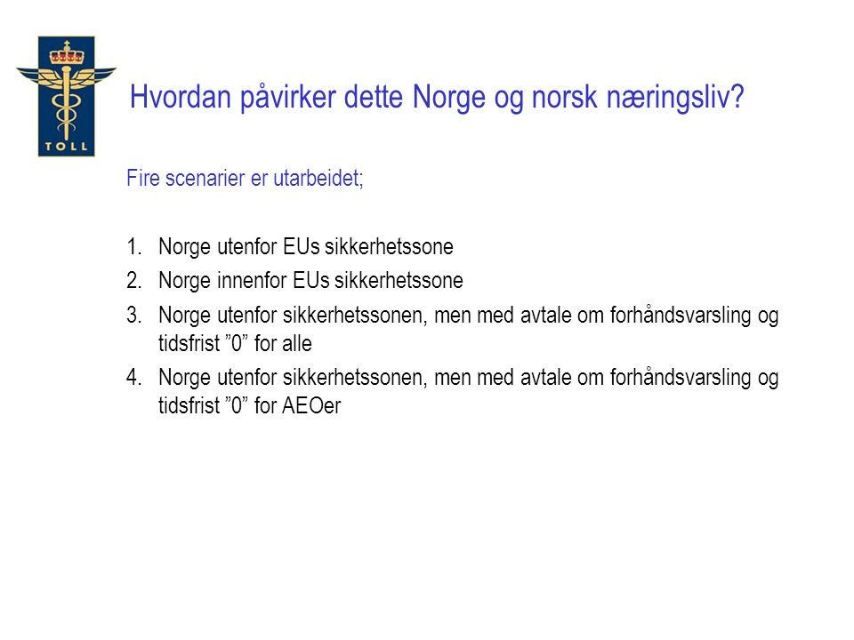 Hvordan påvirker dette Norge og norsk næringsliv