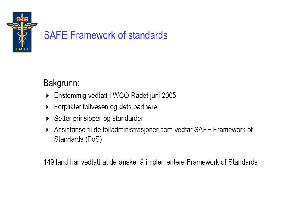 SAFE Framework of standards