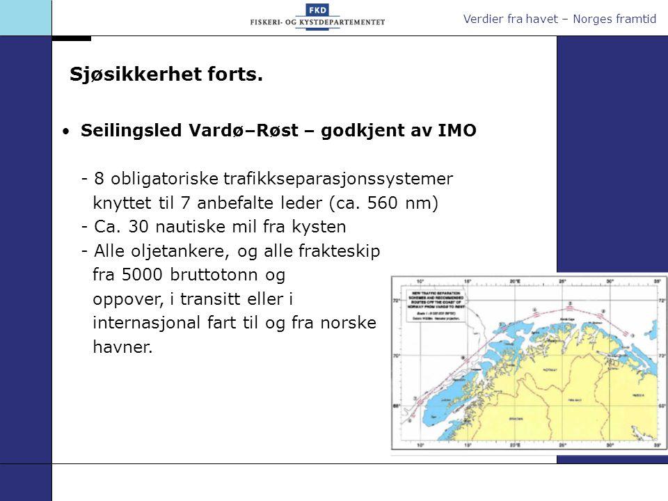 Sjøsikkerhet forts. Seilingsled Vardø–Røst – godkjent av IMO