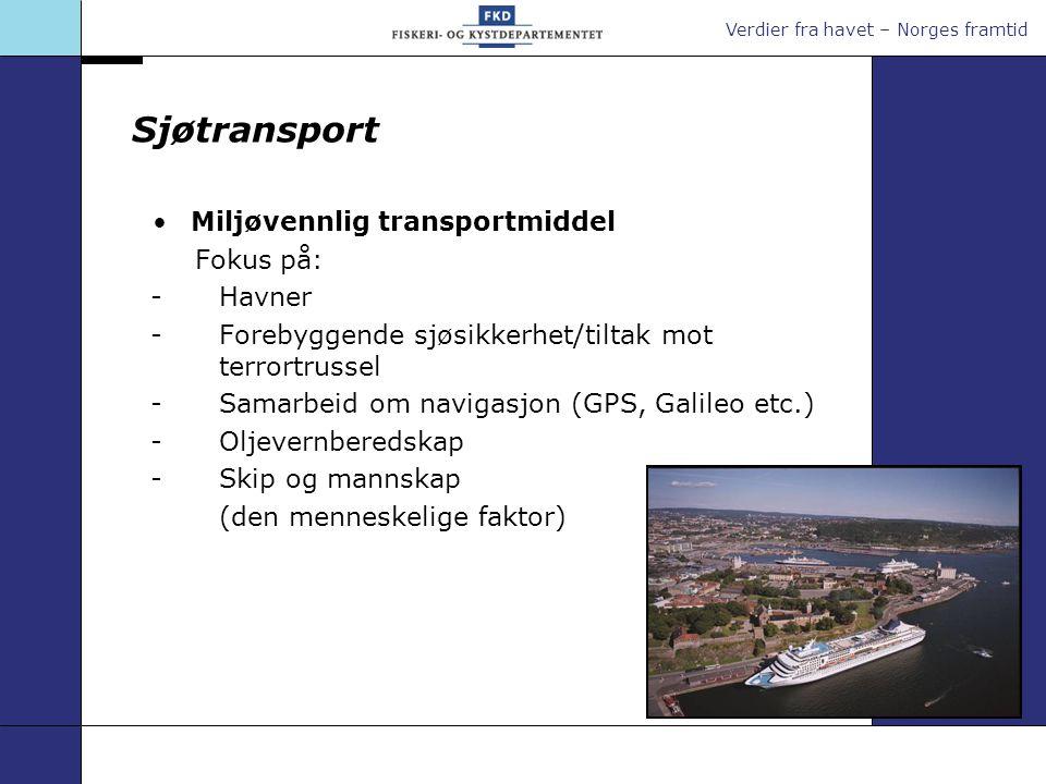 Sjøtransport Miljøvennlig transportmiddel. Fokus på: - Havner. - Forebyggende sjøsikkerhet/tiltak mot terrortrussel.
