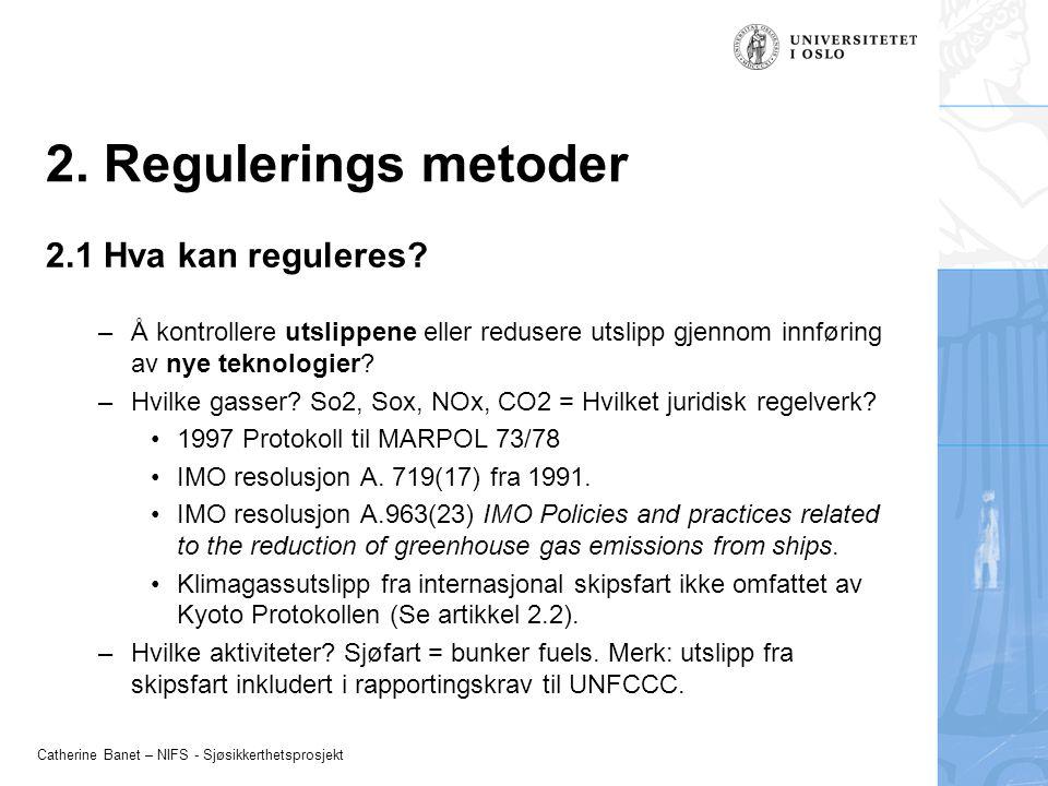 2. Regulerings metoder 2.1 Hva kan reguleres