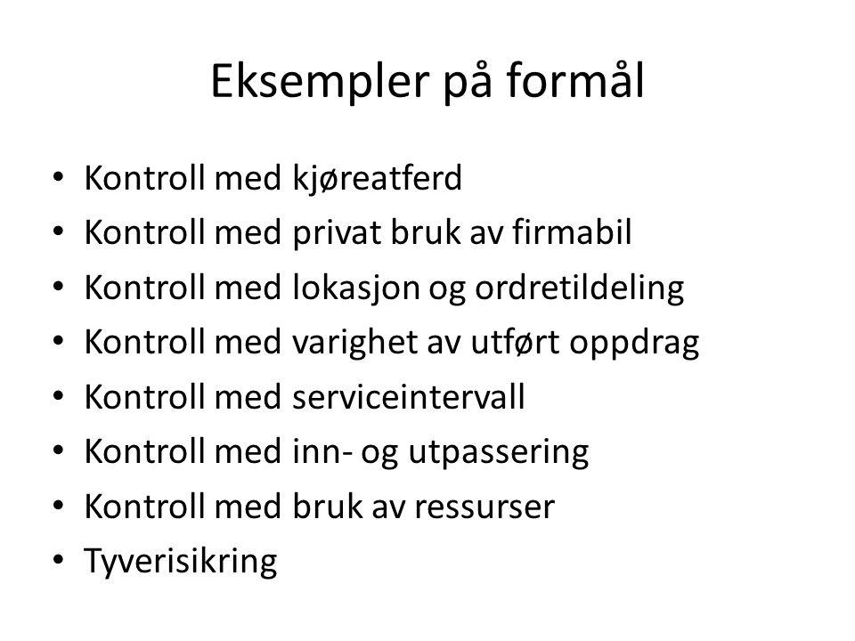 Eksempler på formål Kontroll med kjøreatferd