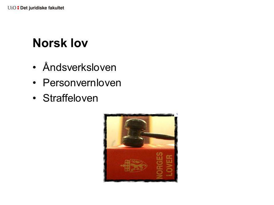 Norsk lov Åndsverksloven Personvernloven Straffeloven