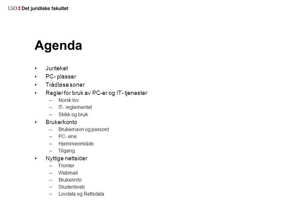 Agenda Juriteket PC- plasser Trådløse soner