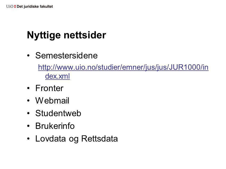 Nyttige nettsider Semestersidene Fronter Webmail Studentweb Brukerinfo