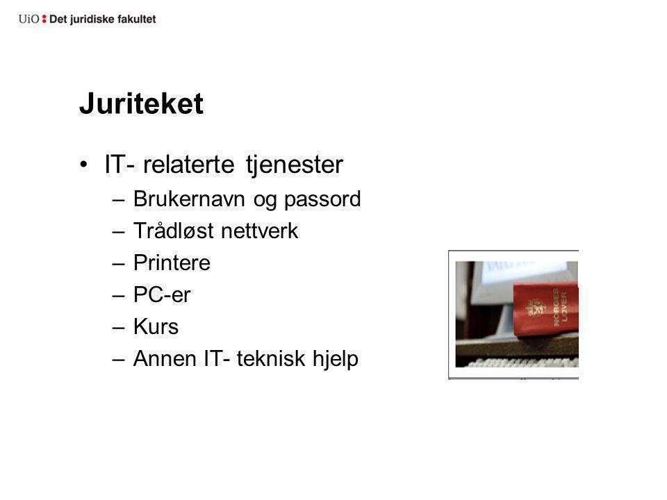 Juriteket IT- relaterte tjenester Brukernavn og passord