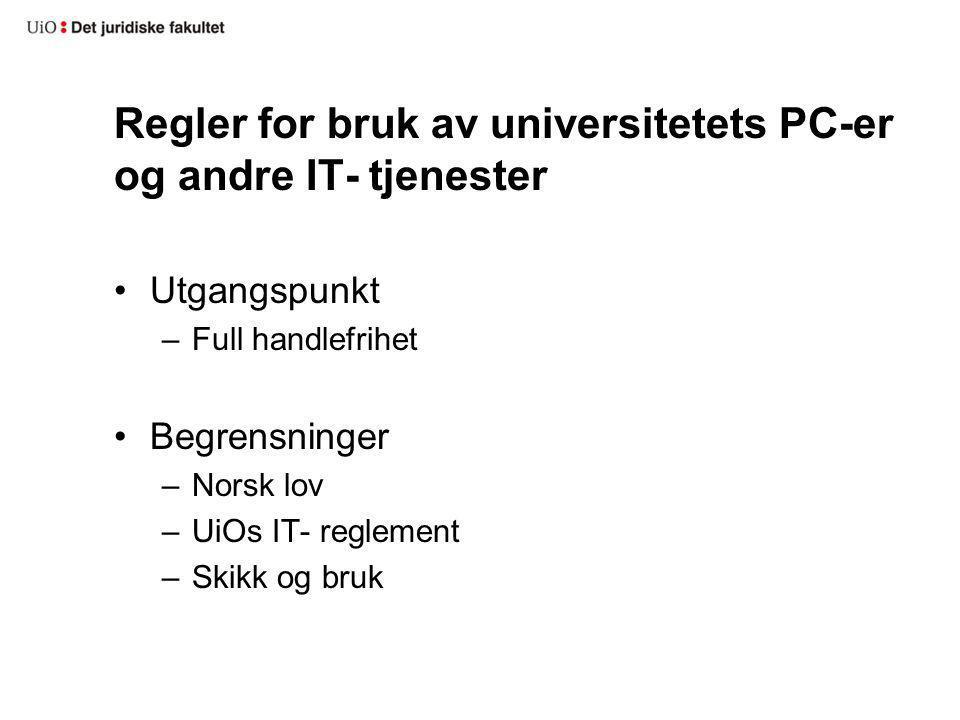 Regler for bruk av universitetets PC-er og andre IT- tjenester