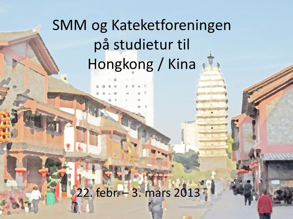 SMM og Kateketforeningen på studietur til Hongkong / Kina