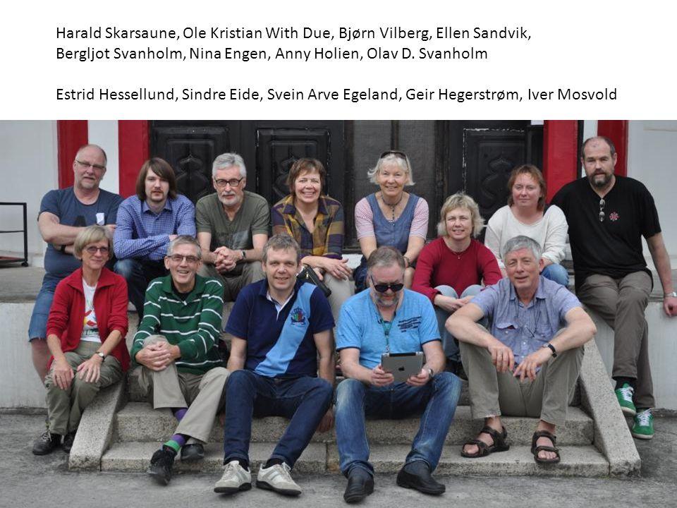 Harald Skarsaune, Ole Kristian With Due, Bjørn Vilberg, Ellen Sandvik,