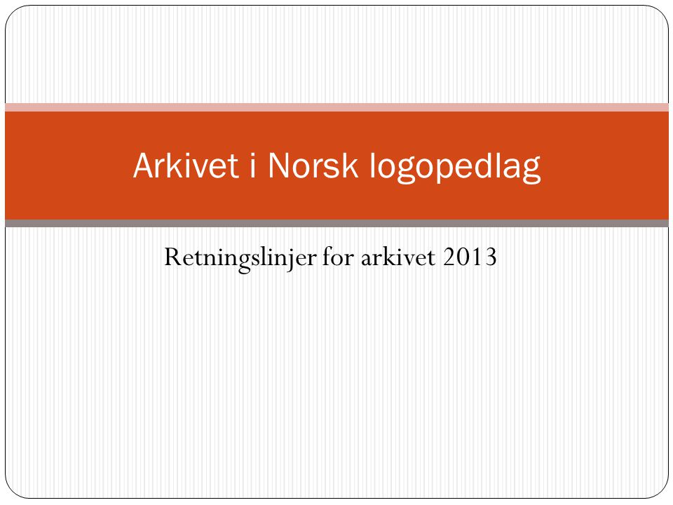 Arkivet i Norsk logopedlag