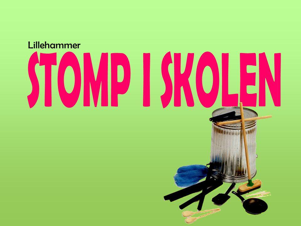 Lillehammer STOMP I SKOLEN