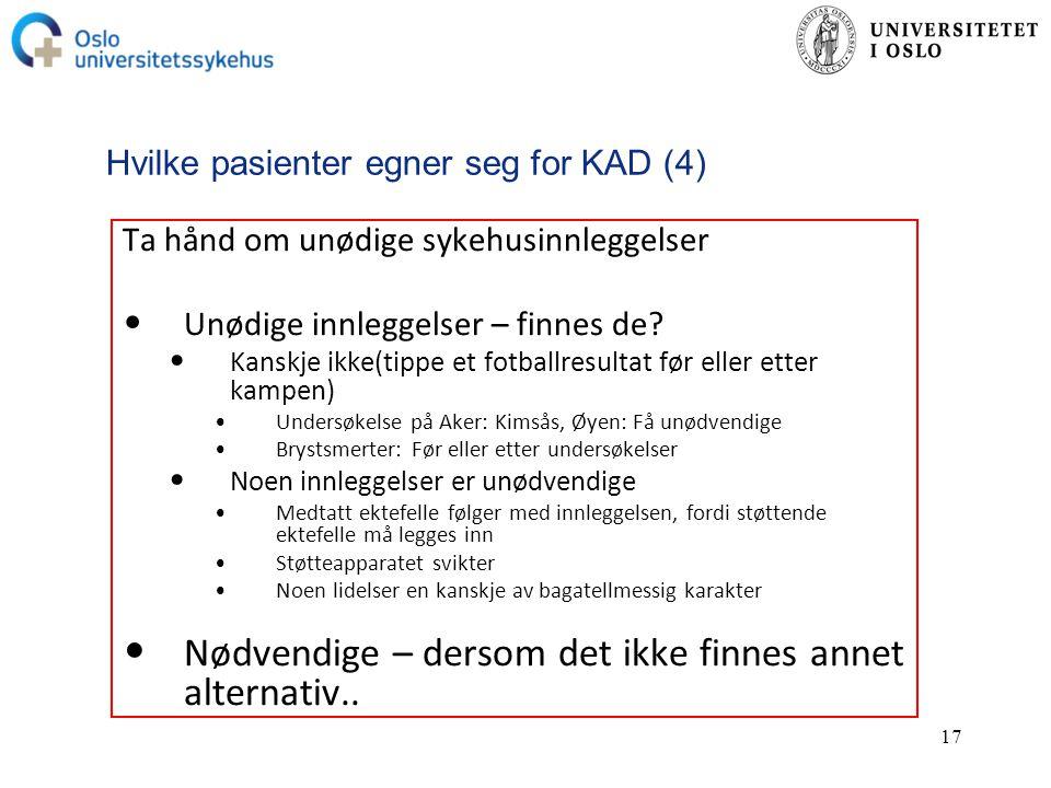 Hvilke pasienter egner seg for KAD (4)